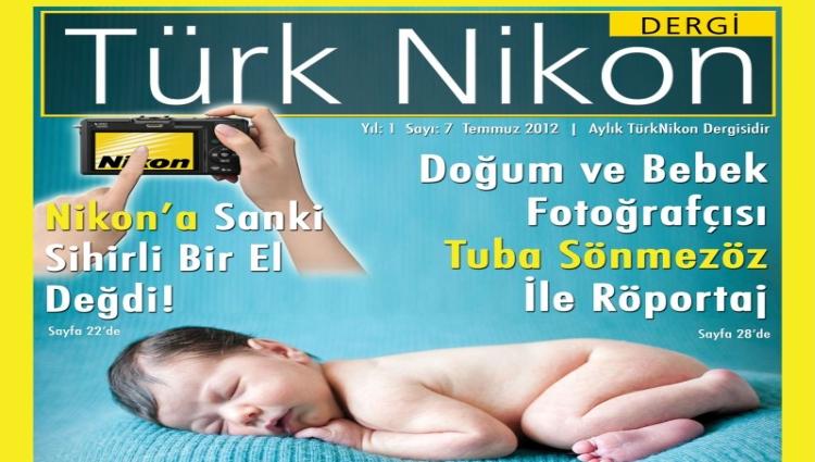 Türk Nikon Dergisi Temmuz Sayısı Yayında