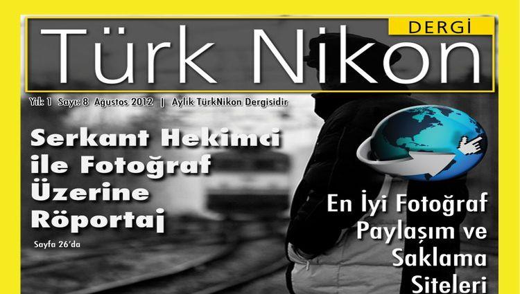 Türk Nikon Dergisi Ağustos Sayısı Yayında