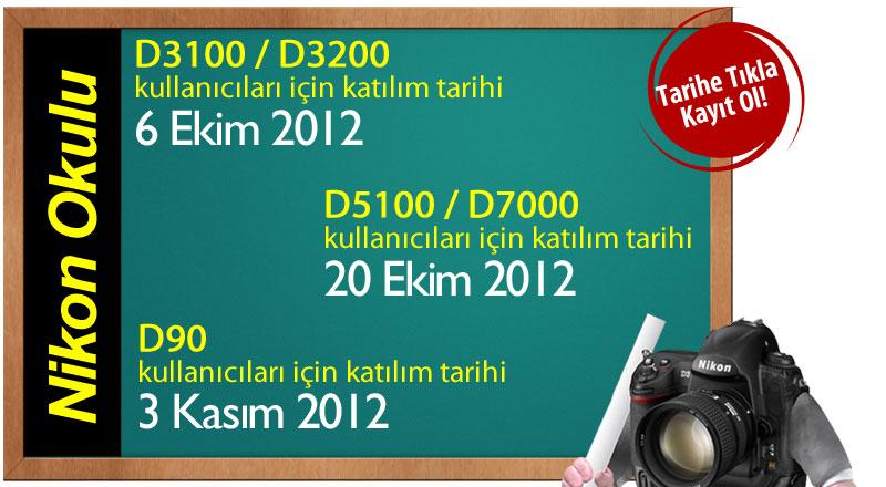 Nikon D3100, D3200, D5100, D7000 ve D90 Kullanıcılarına Ücretsiz Eğitim