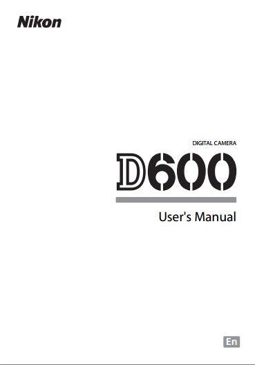 Nikon D600 Kullanım Kılavuzu Yayınlandı