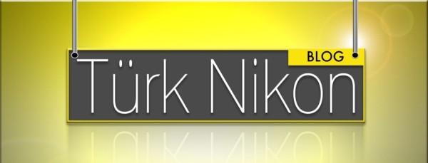 Türk Nikon Yeni Arayüzü ile Yayında [TurkNikon V2]
