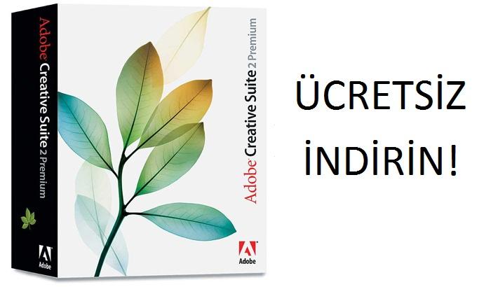Adobe CS2 Premium Plus Artık Ücretsiz