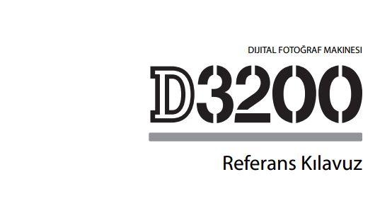 Nikon D3200 Türkçe ve İngilizce Kullanım Kılavuzu Yayınlandı
