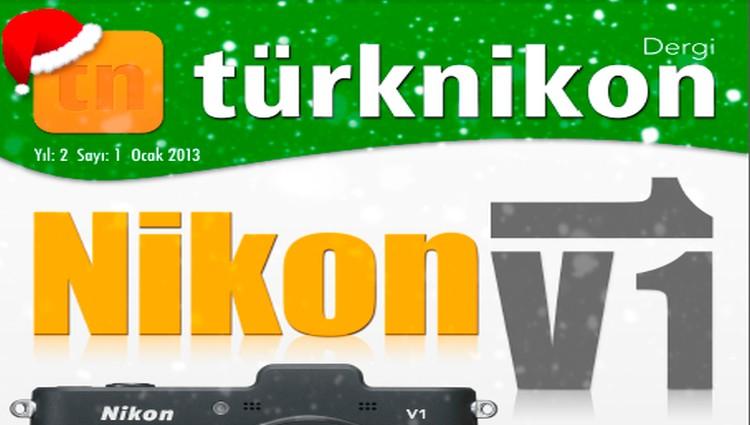 Türk Nikon Dergisi Ocak 2013 Sayısı Yayında