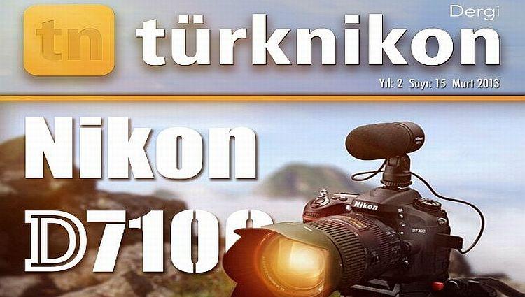 Türk Nikon Dergisi Mart 2013 Sayısı Yayında