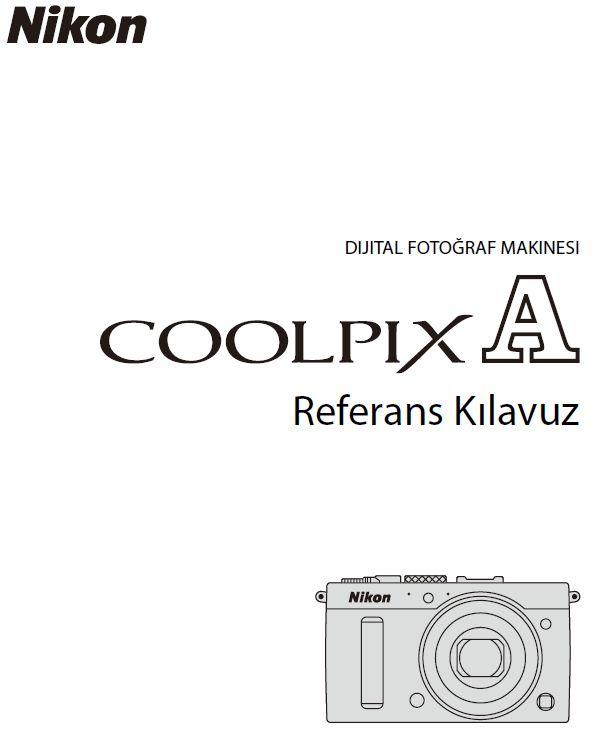 nikon_coolpix_a_turkce_ingilizce_kullanim_kilavuzu
