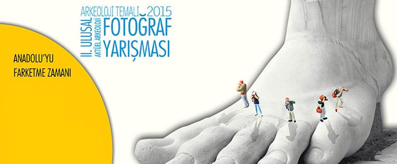 """2. Ulusal Aktüel Arkeoloji Fotoğraf Yarışması: """"Anadolu'yu Fark Etme Zamanı"""""""